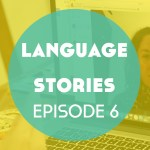 Language Stories: You Know a Word in Nahuatl – Episode 6