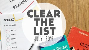 Language Learning Goals: #ClearTheList – July 2019
