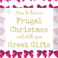 How to have a Frugal Christmas and still give Great Gifts