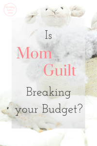 Do you let Mom Guilt make you throw your budget out the window? We all know the temptation. Click the photo to read some encouragement to keep you on track with money saving goals