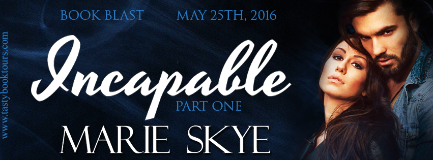 New Release Giveaway ~ Incapable by @AuthorMarieSkye