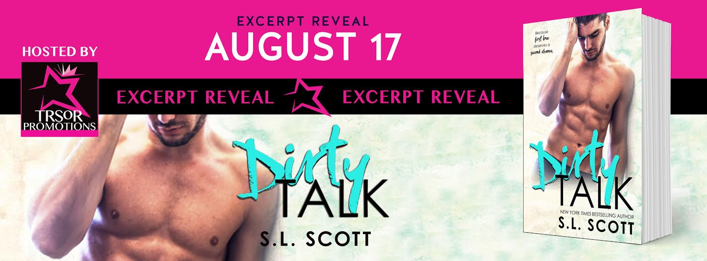 {Excerpt Reveal} Dirty Talk by @SLScottAuthor