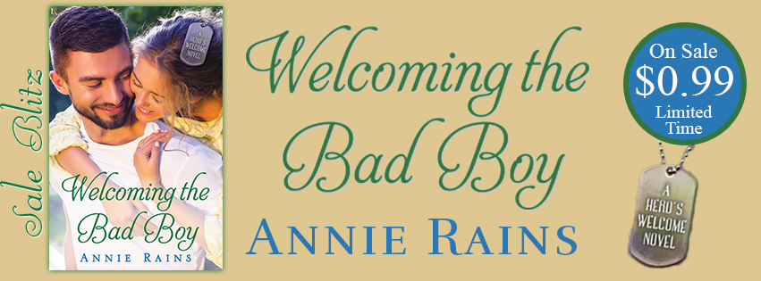 {99¢ Sale} Welcoming the Bad Boy by @AnnieRains