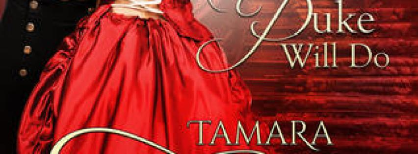 {Rogue Romance Review} Only a Duke Will Do by @Tamara_Gill