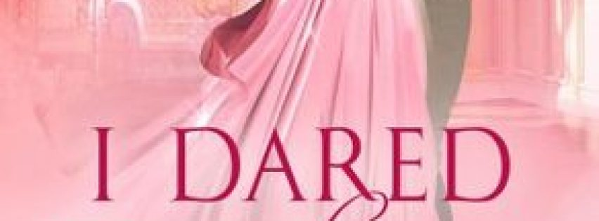 {Saucy Historical Review} I Dared the Duke by @_AnnaBennett