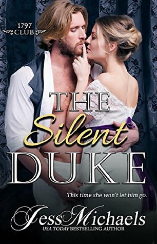{1797 Club Review} The Silent Duke by @JessMichaels