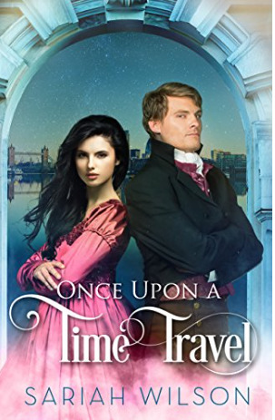 {21st Century Gal lost in 1816 Review} Once Upon a Time Travel by @SariahWilson