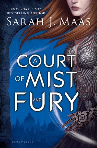 A Court of Mist and Fury by Sarah J Maas