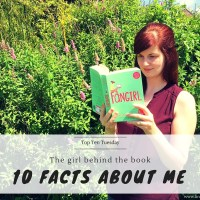 The Girl Behind The Book: 10 Facts About Me {Top Ten Tuesday}