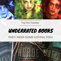 Underrated Books: They Need Some Loving Too! {Top Ten Tuesday}