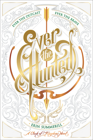 Ever The Hunted by Erin Summerill