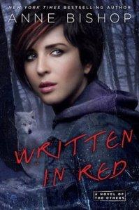 Writen in Red by Anne Bishop