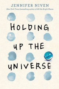 holding-up-the-universe-by-jennifer-niven