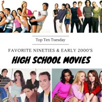 So Fetch -- Favorite Nineties & Early 2000's High School Movies {Top Ten Tuesday}