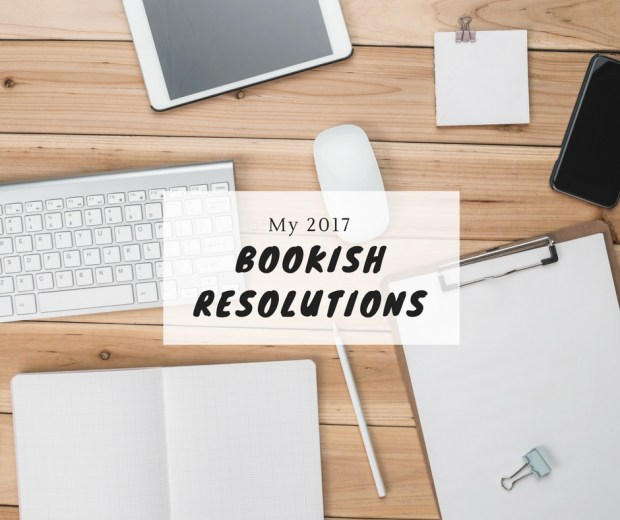 my-2017-bookish-resolutions