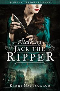 stalking-jack-the-ripper-by-kerri-maniscalco