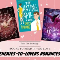 Books To Read If You Love Enemies-To-Lovers Romances {Top Ten Tuesday}