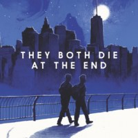 Haunting, Emotional and Beautiful -- They Both Die At The End by Adam Silvera {Book Review}