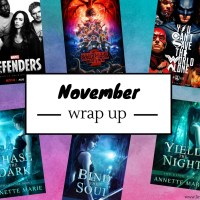 November 2017: The Month of Annette Marie, Superheroes & Stranger Things {Monthly Wrap Up}
