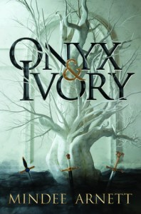 Onyx and Ivory by Mindee Arnett
