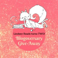 Lindsey Reads Turns Two!! -- Blogoversary Giveaway