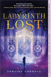 Labyrinth Lost by Zoraida Córdova