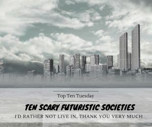 180529 Scary Futuristic Societies