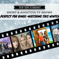 Short & Addictive TV Shows Perfect For Binge-Watching This Winter {Top Ten Tuesday}