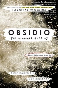 Obsidio by Jay Kristoff and Amie Kaufman