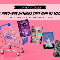 I'd Read Their Grocery List If They'd Let Me -- The Auto-Buy Authors That Own My Wallet {Top Ten Tuesday}