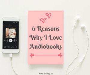 6 Reasons Why I Love Audiobooks