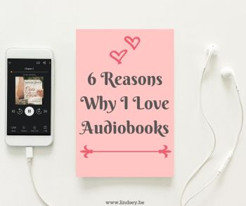 6 Reasons Why I Love Audiobooks