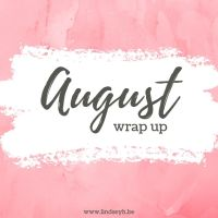 August 2019: The Month I Read.. Who Cares, Look At These Puppy Pictures!! {Monthly Wrap Up}