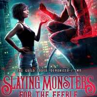 That's It, I'm Officially In Love With A Demon -- Slaying Monsters for the Feeble by Annette Marie {ARC Book Review}