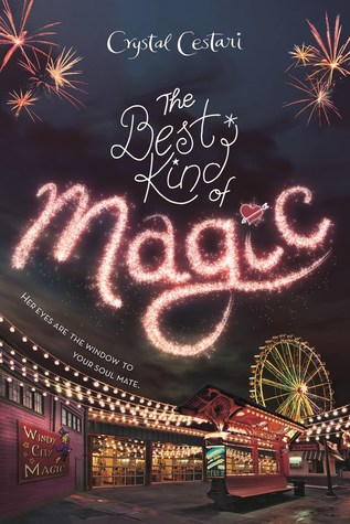 The Best Kind of Magic by Crystal Cestari