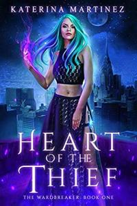 Heart of the Thief by Katerina Martinez