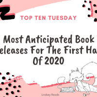 Most Anticipated Book Releases For The First Half Of 2020 {Top Ten Tuesday}