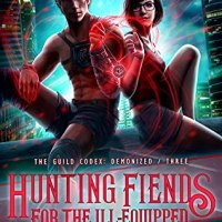Everything I Wanted And More -- Hunting Fiends for the Ill-Equipped by Annette Marie {ARC Book Review}