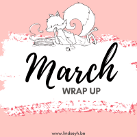 March 2020: The Month The World Became A Dystopian Novel Prologue & I Read Some Books {Monthly Wrap Up}