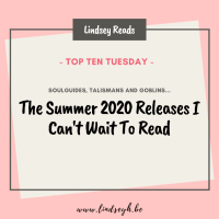 Soulguides, Talismans & Goblins... -- The Summer 2020 Releases I Can't Wait To Read {Top Ten Tuesday}