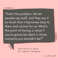 The Hate U Give by Angie Thomas {Quote It Wednesday}