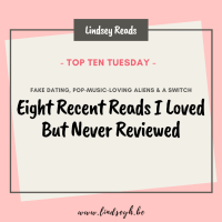 Eight Recent Reads I Loved But Never Reviewed