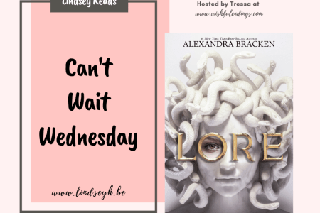 Can't Wait Wednesday - Lore
