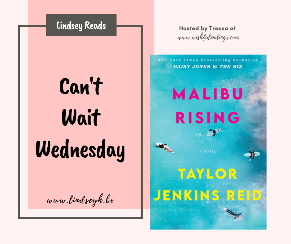 Can't Wait Wednesday - Malibu Rising
