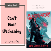 Gearbreakers by Zoe Hana Mikuta {Can't Wait Wednesday}