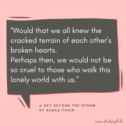 A Sky Beyond the Storm by Sabaa Tahir Quote