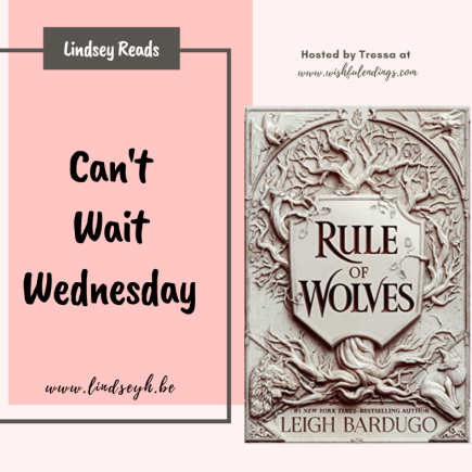 Can't Wait Wednesday - Rule of Wolves
