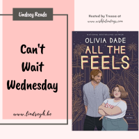 All The Feels by Olivia Dade {Can't Wait Wednesday}
