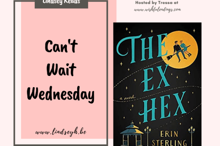 Can't Wait Wednesday - The Ex Hex