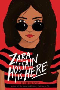Zara Hossain Is Here by Sabina Khan
